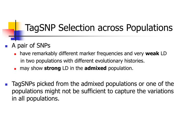 TagSNP Selection across Populations