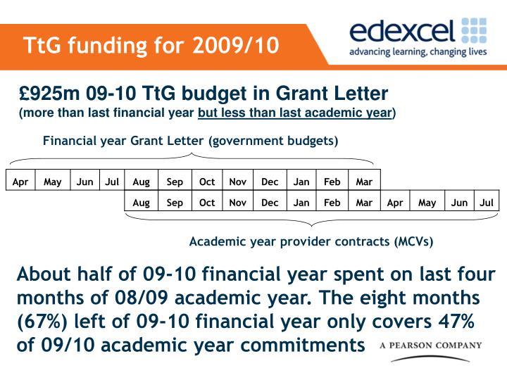 TtG funding for 2009/10