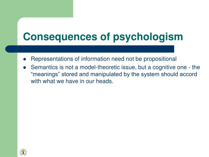 Consequences of psychologism