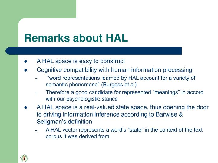 Remarks about HAL