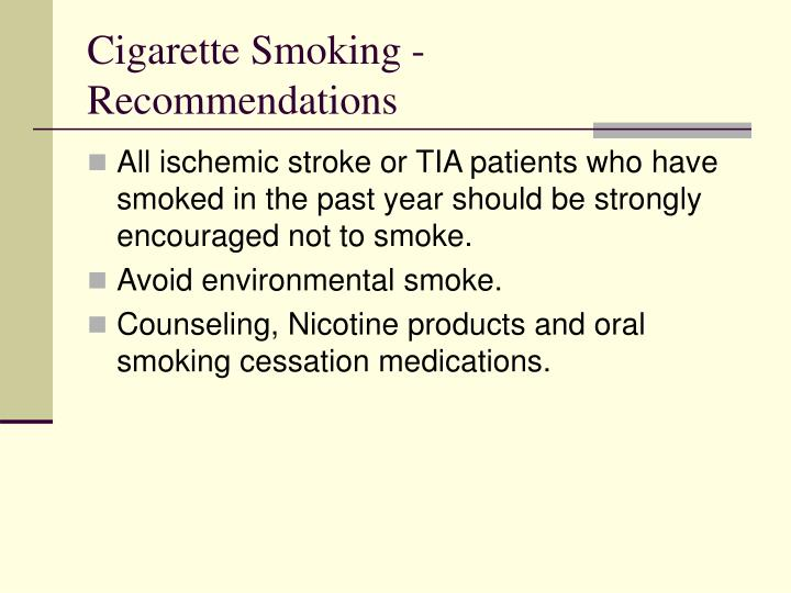 Cigarette Smoking - Recommendations