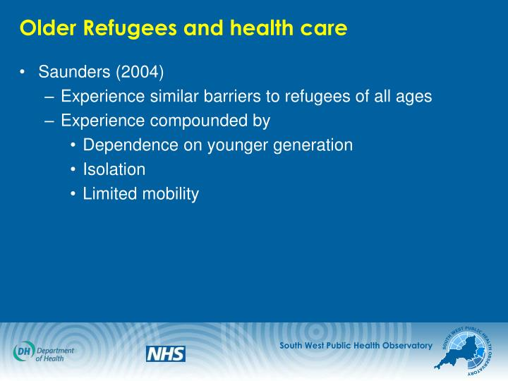 Older Refugees and health care