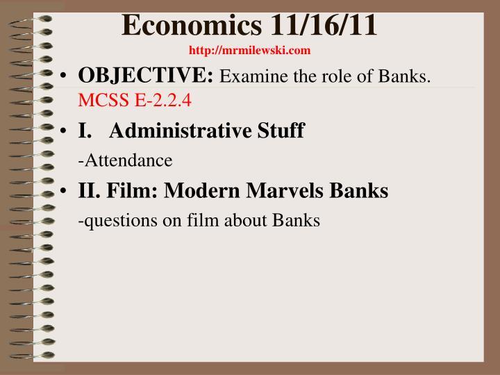 Economics 11/16/11
