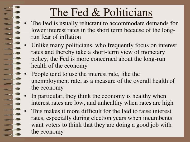 The Fed & Politicians