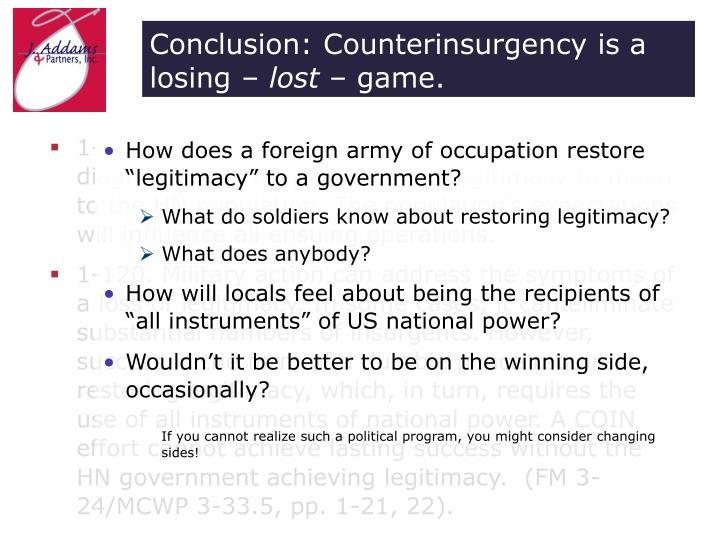 Conclusion: Counterinsurgency is a losing –