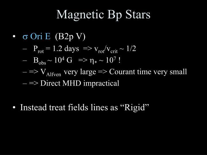 Magnetic Bp Stars