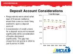 deposit account considerations