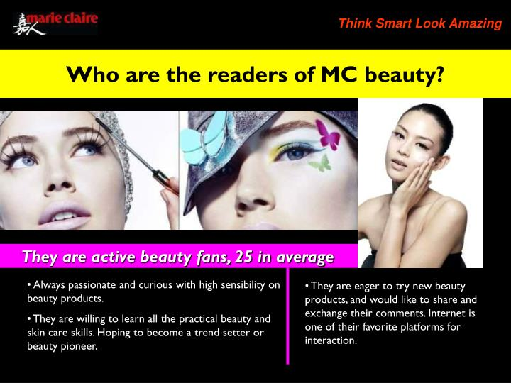 Who are the readers of MC beauty?