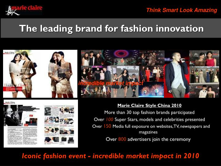 The leading brand for fashion innovation
