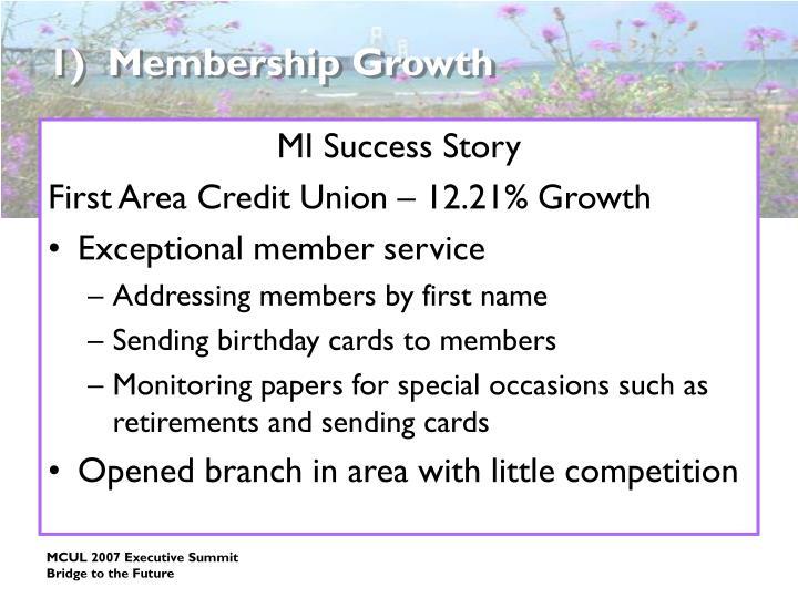 1)  Membership Growth