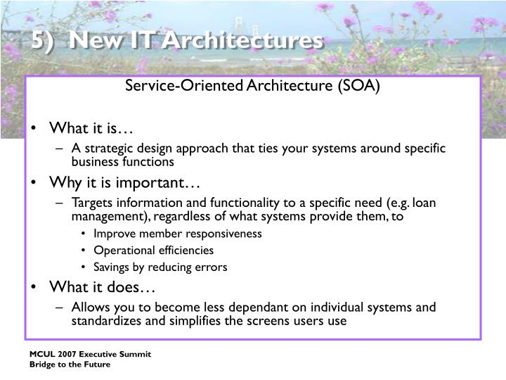 5)  New IT Architectures