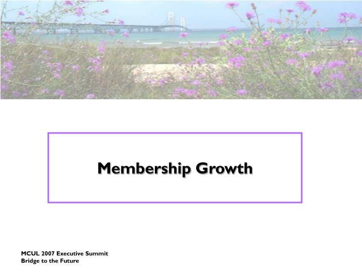 Membership growth
