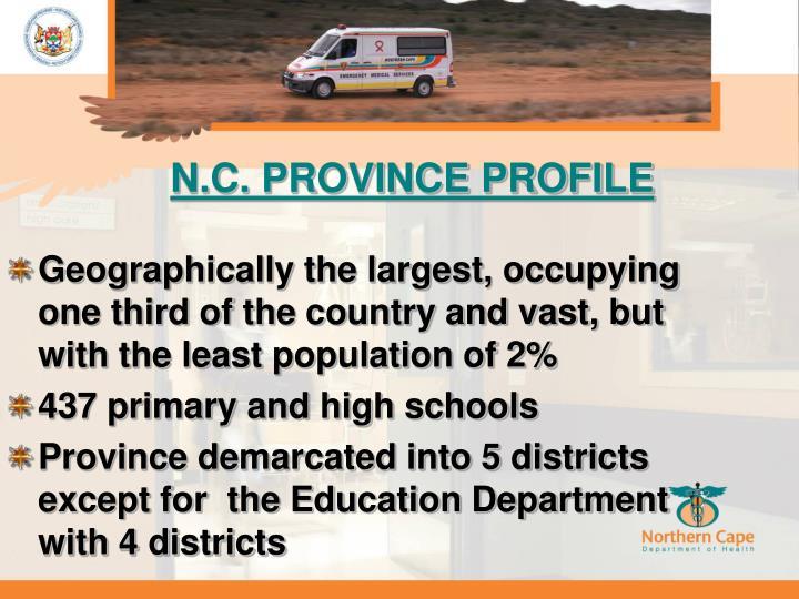 N.C. PROVINCE PROFILE