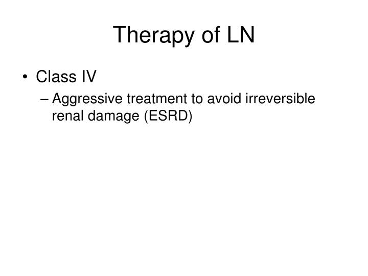 Therapy of LN
