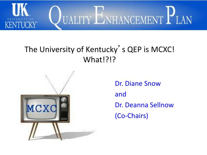 the university of kentucky s qep is mcxc what