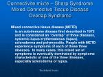 connectivite mixte sharp syndrome mixed connective tissue disease overlap syndrome