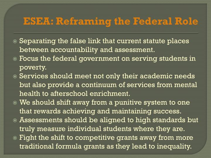 ESEA: Reframing the Federal Role