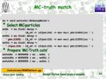 mc truth match