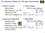 the endianess religious war 284 years and counting