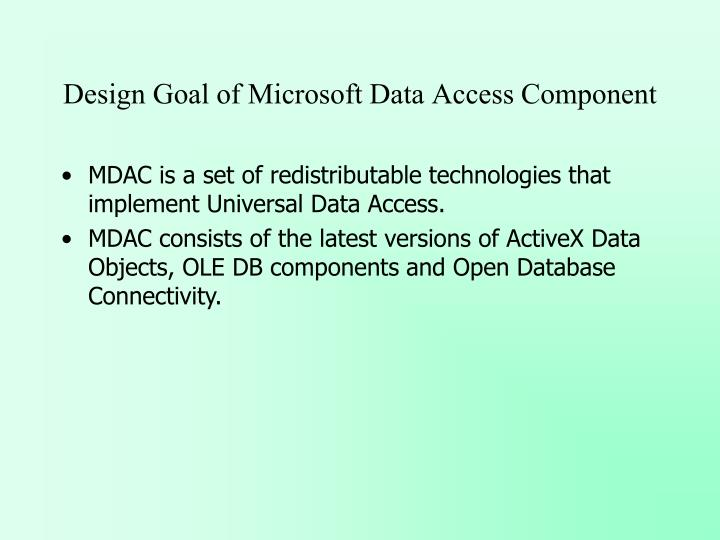 Design Goal of Microsoft Data Access Component