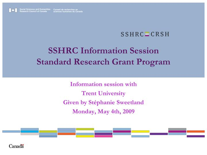 sshrc information session standard research grant program n.