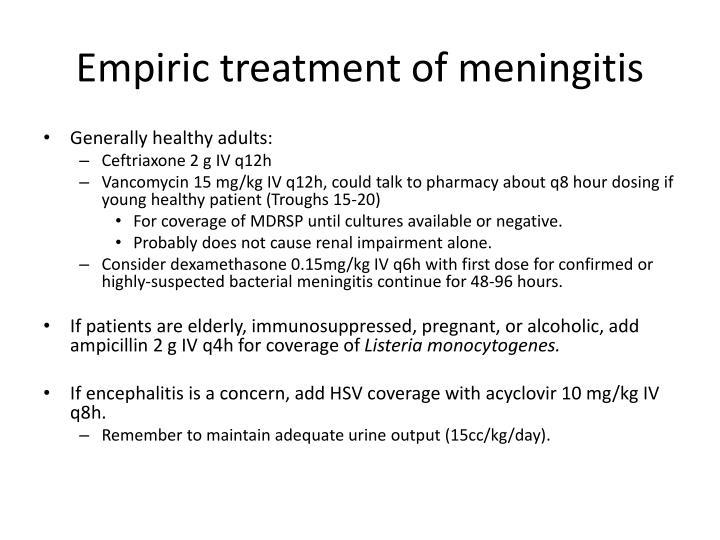 Empiric treatment of meningitis