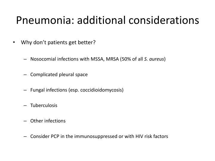 Pneumonia: additional considerations