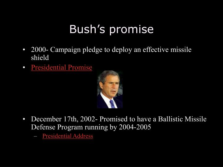 Bush s promise