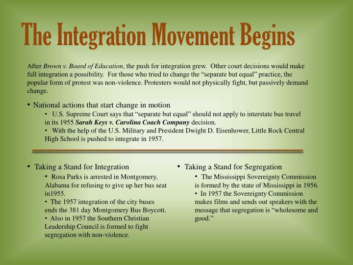The Integration Movement Begins