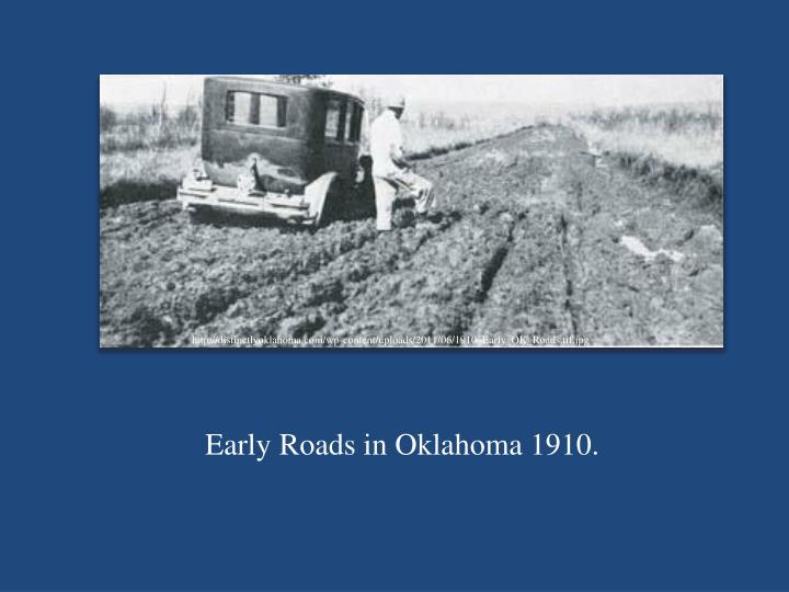 http://distinctlyoklahoma.com/wp-content/uploads/2011/06/1910_Early_OK_Roads.tif.jpg