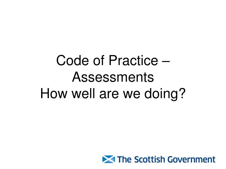 Code of Practice – Assessments