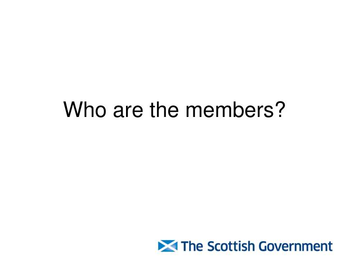 Who are the members?