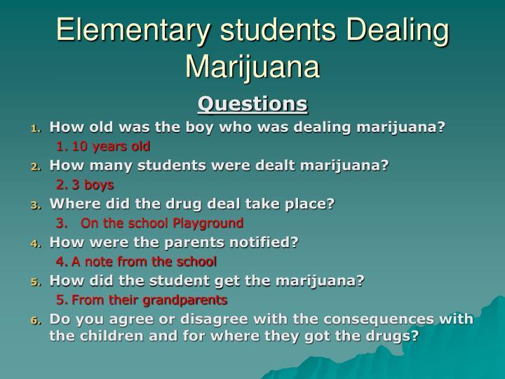 Elementary students Dealing Marijuana