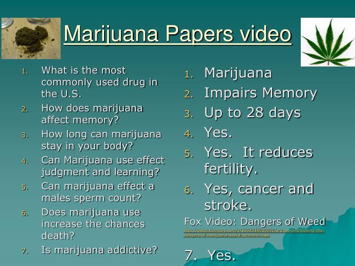 Marijuana papers video