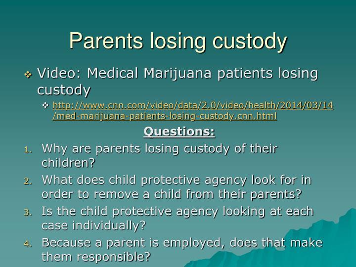 Parents losing custody
