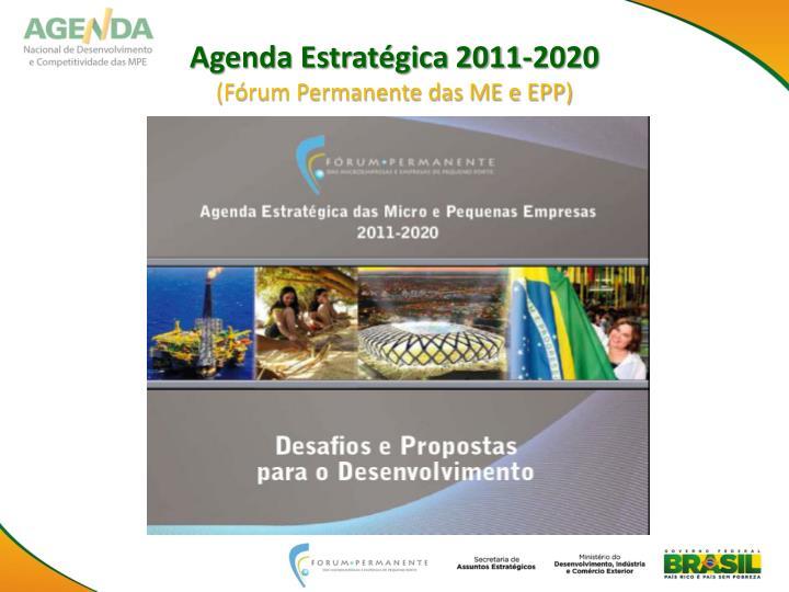 Agenda estrat gica 2011 2020 f rum permanente das me e epp