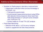 additional measurements when warranted