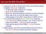 how low the mda should be