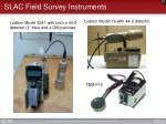 slac field survey instruments
