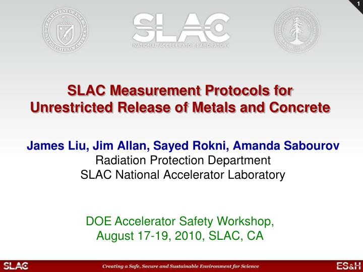slac measurement protocols for unrestricted release of metals and concrete n.