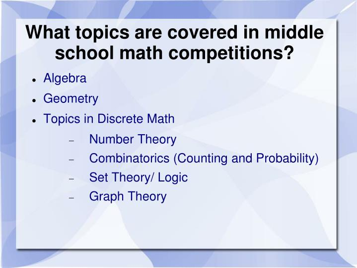What topics are covered in middle school math competitions?