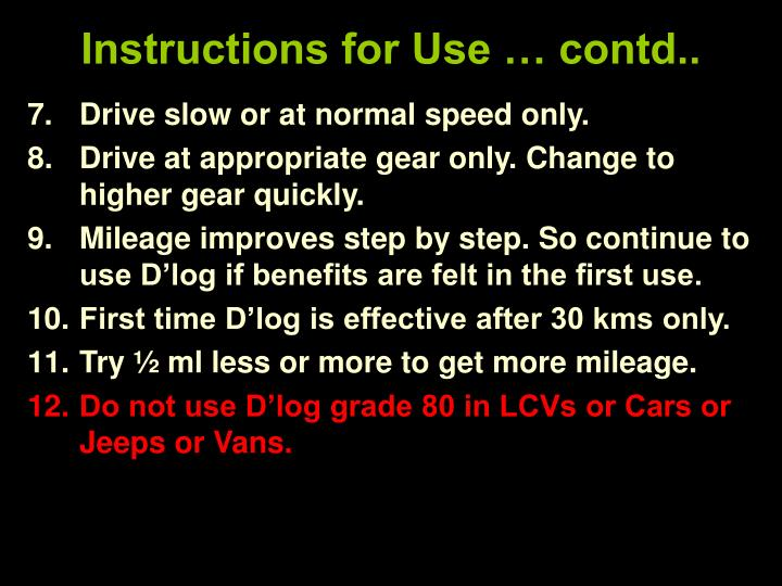Instructions for Use … contd..