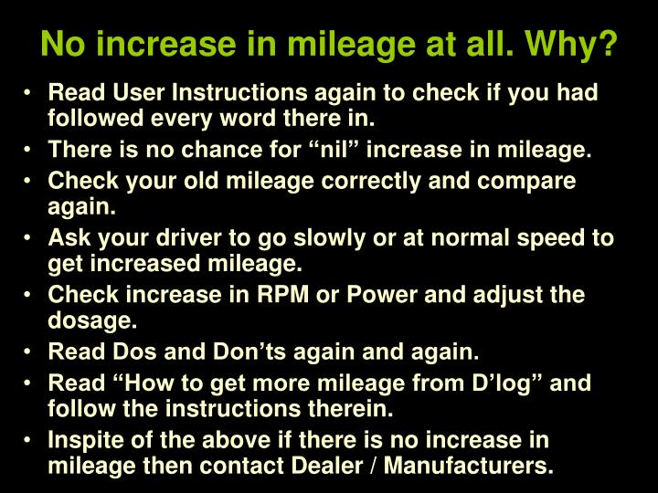 No increase in mileage at all. Why?
