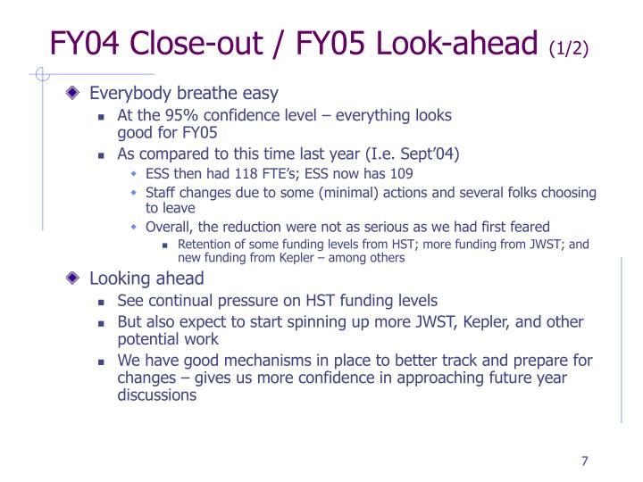 FY04 Close-out / FY05 Look-ahead