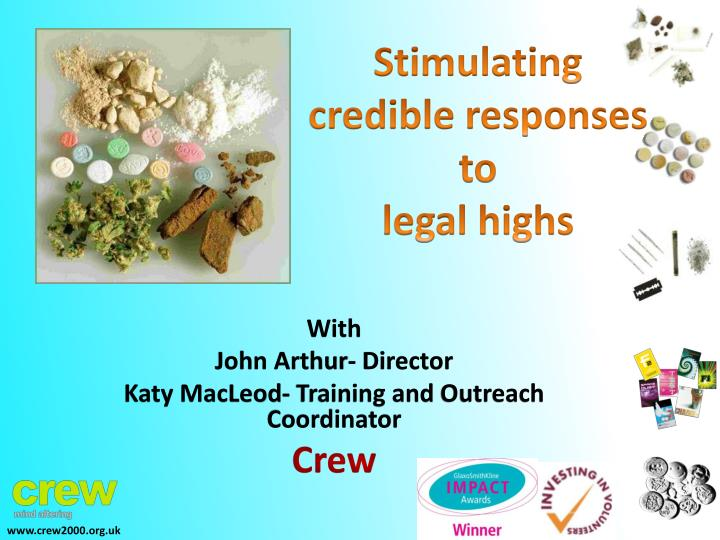 Stimulating credible responses to legal highs