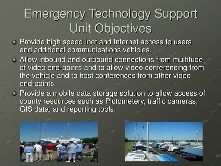 Emergency Technology Support Unit Objectives