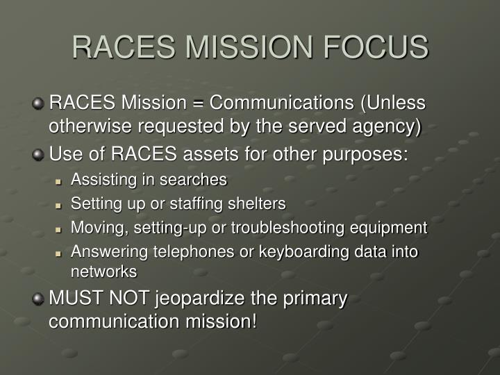 RACES MISSION FOCUS