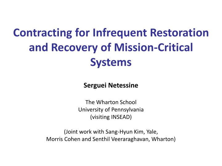 contracting for infrequent restoration and recovery of mission critical systems n.