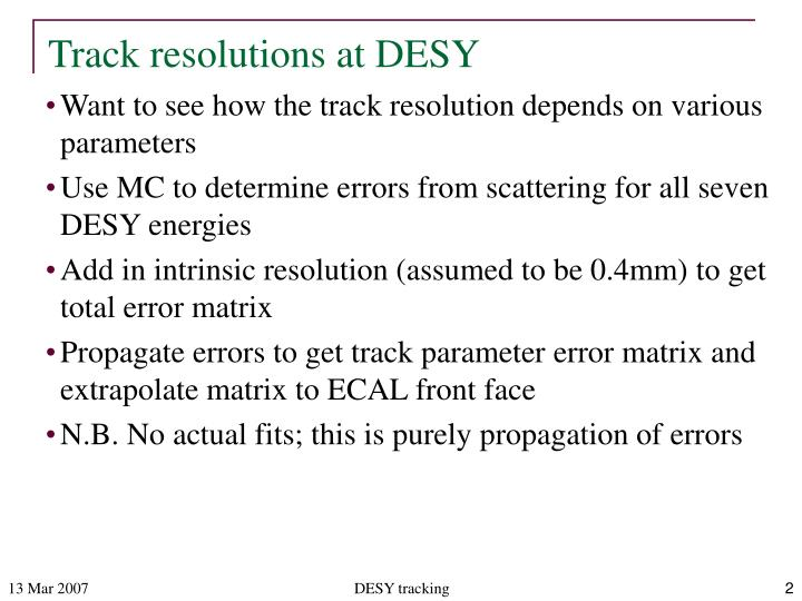 Track resolutions at desy