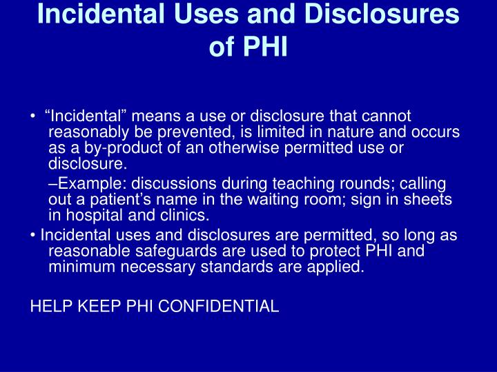 Incidental Uses and Disclosures of PHI